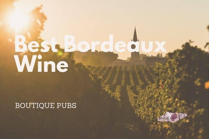Best Bordeaux Wine