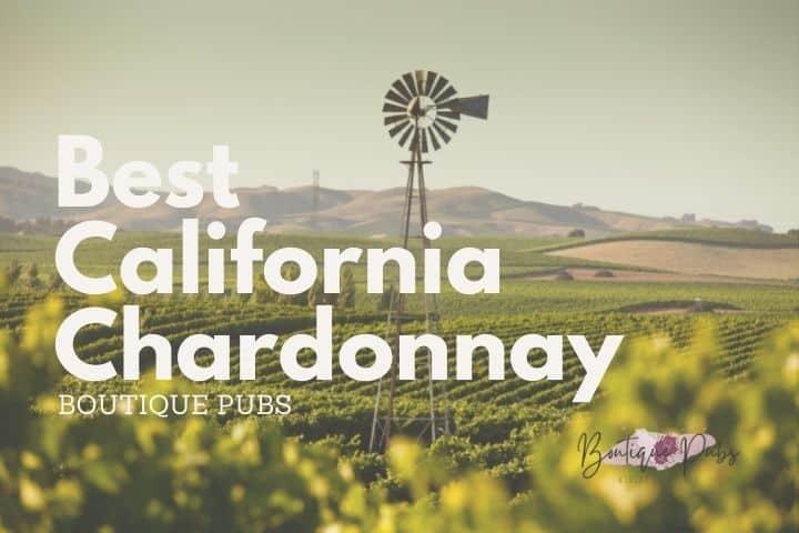 Best California Chardonnay