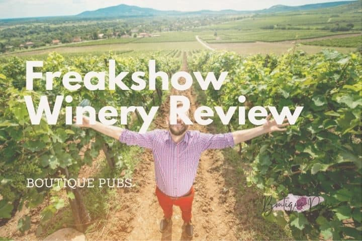 Freak Show Winery Review