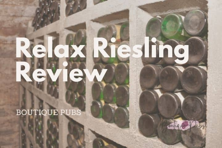 Relax Riesling Review